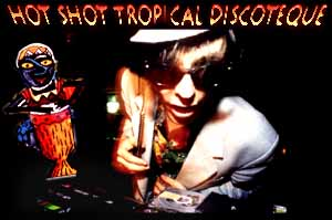 Mik Aidts Hot Shot Tropical Discoteque